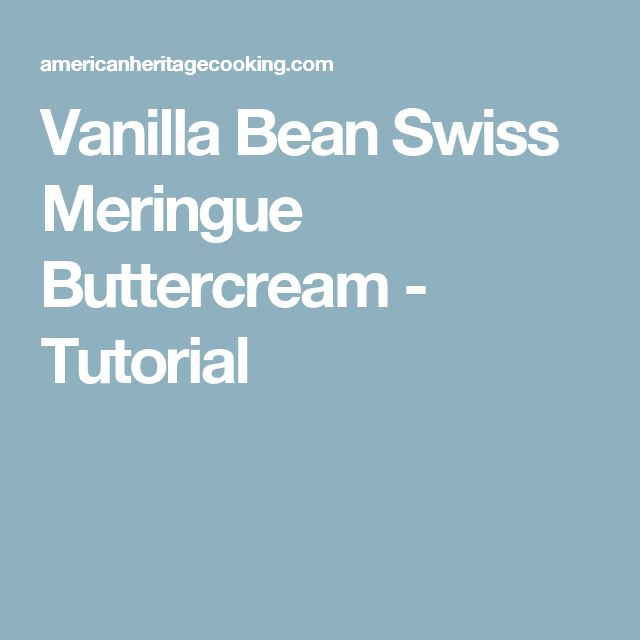 Vanilla Bean Swiss Meringue Buttercream - Tutorial