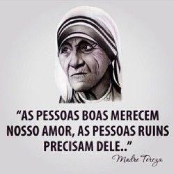 Xtoriasdacarmita: Madre Teresa de Calacutá: Veio ao Mundo para fazer...