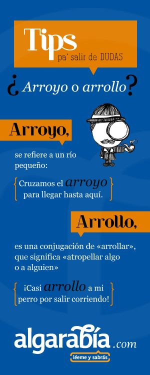 ¿Arroyo o arrollo? ✿ Spanish Learning/ Teaching Spanish / Spanish Language / Spanish vocabulary / Spoken Spanish ✿ Share it with people who are serious about learning Spanish!