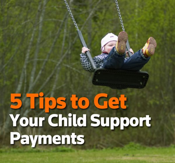 Tips to help you get your child support payments