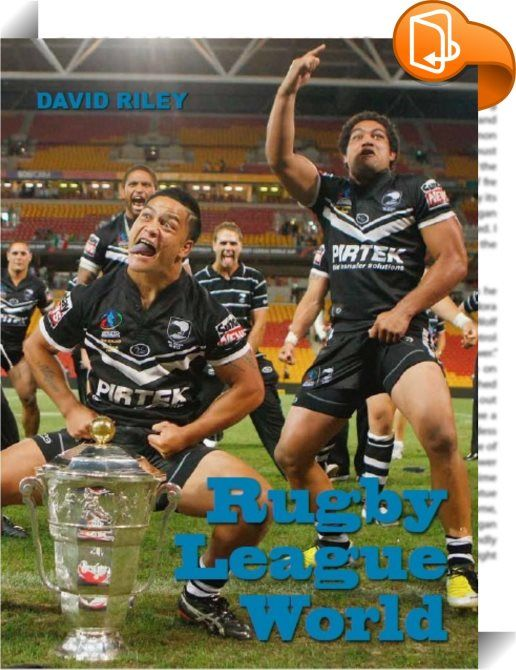 Rugby League World    :  When did rugby league start in Australia and New Zealand? How did the Kiwis get their name? Who are the best women rugby league players in history? What are the rules of wheelchair league? Rugby League World has the answers to these questions and more. nbsp;Find out how rugby league spread from the fields of northern England to Australia, New Zealand, the Pacific and the world. The greatest matches. The greatest players. Rugby League World tells you all you nee...