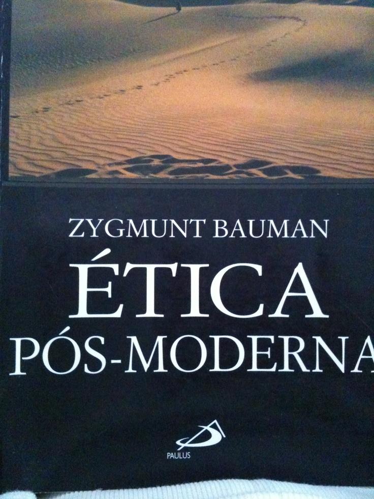 I love this Polish author, Zygmunt Bauman  Etica posmoderna