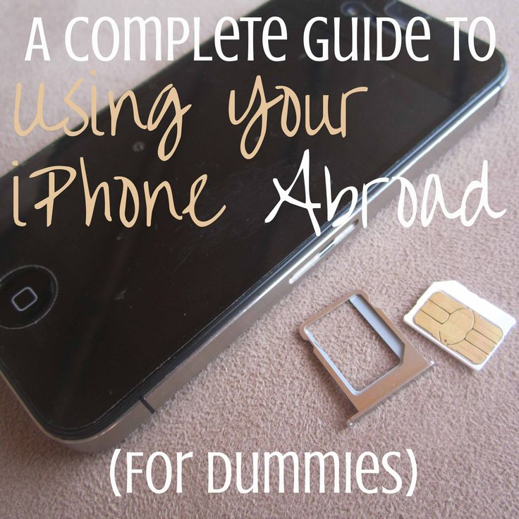 A Complete Guide to Using Your iPhone Abroad: For Dummies - The Budget-Minded Traveler