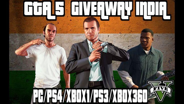GTA 5 Giveaway ~INDIA~ || OPEN||