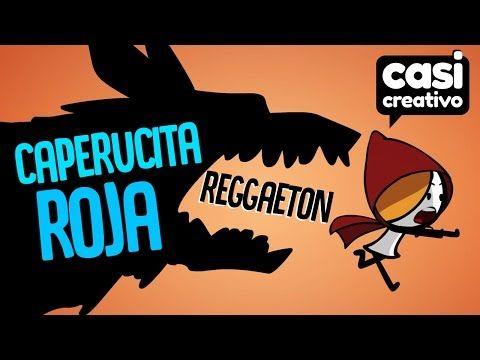 Caperucita Roja Reggaeton | Casi Creativo - YouTube