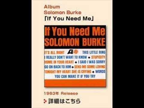"""Solomon Burke """"If You Need Me"""" (1963)"""