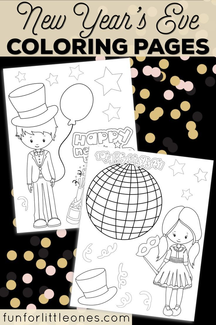 New Year S Eve Coloring Pages For Kids Free Printable New Year S Eve Colors Kids New Years Eve New Year Coloring Pages