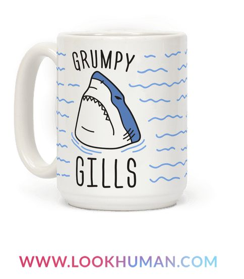 "Before your coffee you're grumpy and sassy. Show off your sharkness with this sassy shark design featuring the text ""Grumpy Gills"" and an angry shark illustration! Perfect for a shark lover, being grumpy, shark quotes, shark puns, shark jokes, shark gifts, and if you're not a morning person!"