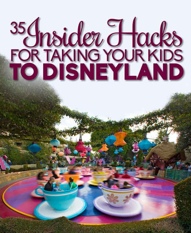 35 Insider Hacks For Taking Your Kids To Disneyland, a lot of the tips work for Disney World as well