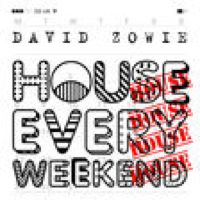 Listen to House Every Weekend (Radio Edit) by David Zowie on @AppleMusic.