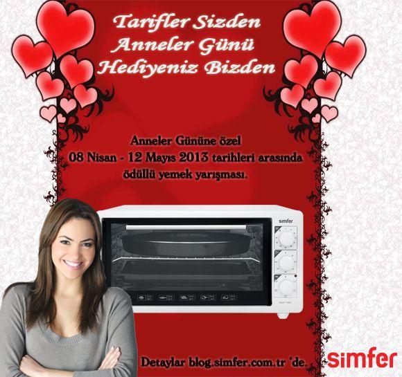 SİMFER Anneler Gününe Özel Yemek Yarışması  blog.simfer.com.tr adresinde gerçekleştirilen Simfer, Anneler Gününe Özel Yemek Yarışması, 08 Nisan – 12 Mayıs 2013 tarihleri arasında aktif olacaktır.  Tariflerine güvenen herkesi, yarışmamıza katılmayı davet ediyoruz.