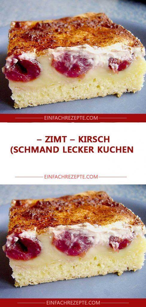 Zimt – Kirsch – Schmand LECKER Kuchen 😍 😍 😍 – Blechkuchen