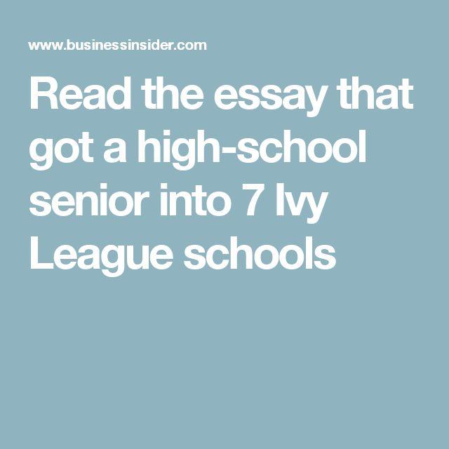 Read the essay that got a high-school senior into 7 Ivy League schools