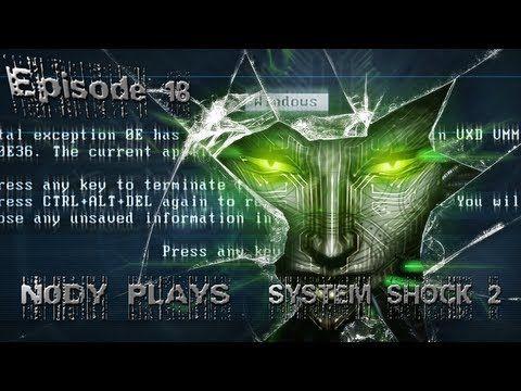 System Shock 2  - Episode 18