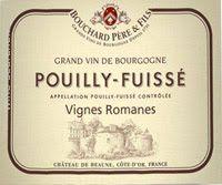 Bouchard Pere & Fils Pouilly-Fuisse Vignes Romanes, Maconnais, France label