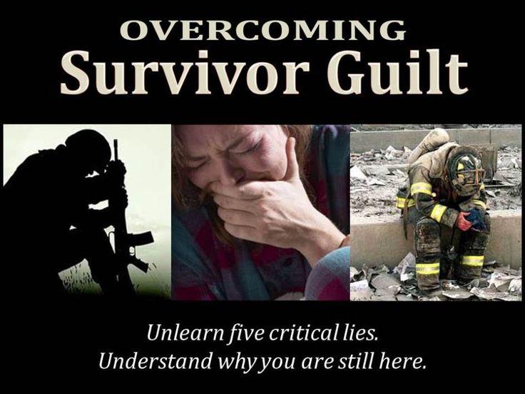 Overcoming Survivor Guilt