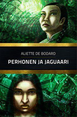 Aliette de Bodard: Perhonen ja jaguaari - Osuuskumma-kustannus