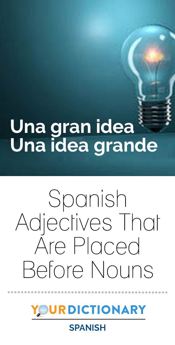 Spanish Adjectives That Are Placed Before Nouns Spanish Adjectives Adjectives Nouns And Adjectives
