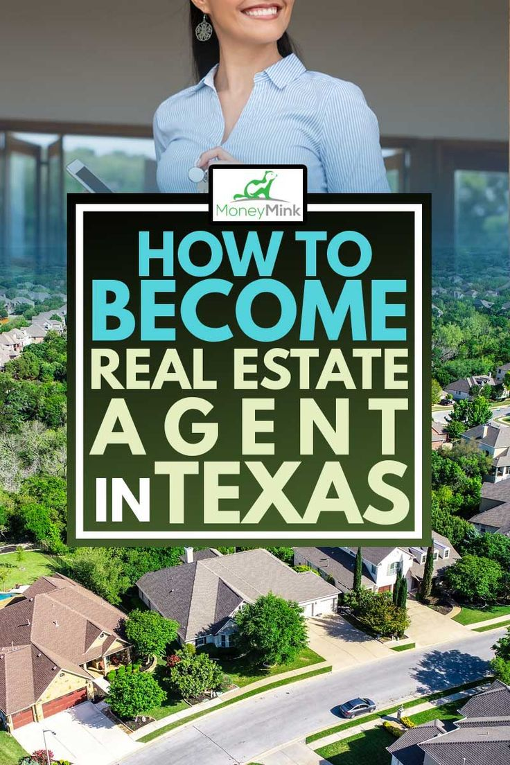 How to a Real Estate Agent in Texas? MoneyMink