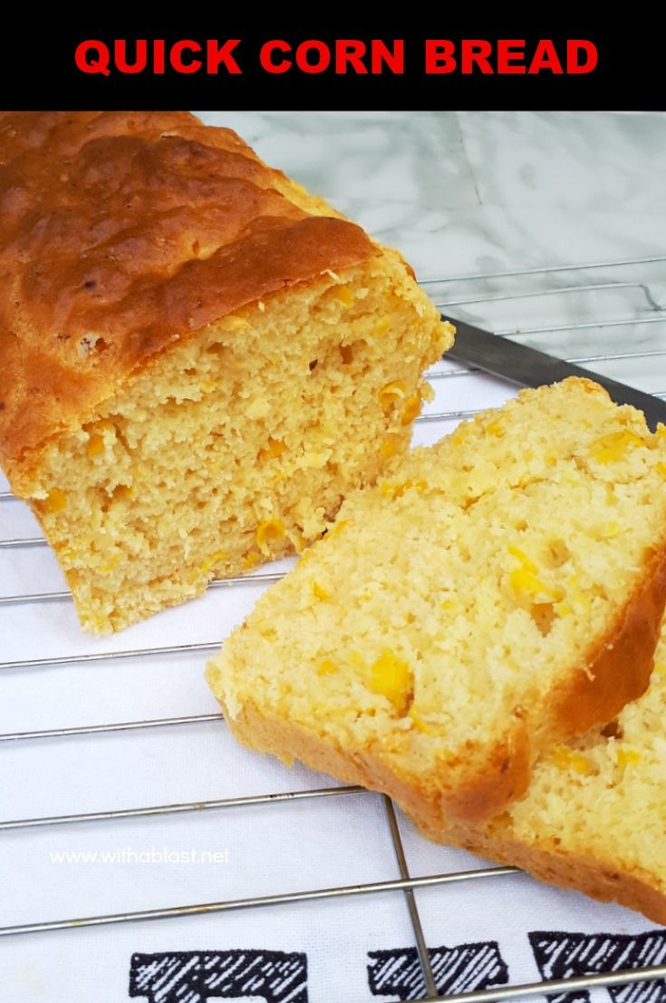 This Recipe For A Quick Corn Bread With Actual Corn Is So Simple Mix Bake And Serve The Bread M Quick Cornbread Best Bread Recipe Bread Recipes Homemade