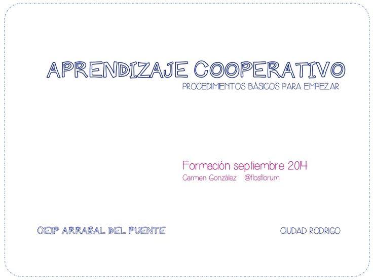 Procedimientos Básicos Aprendizaje Cooperativo. Formación CEIP Arrabal del Puente Ciudad Rodrigo