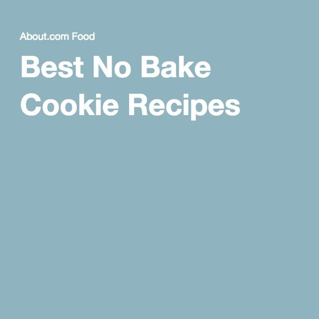 Best No Bake Cookie Recipes