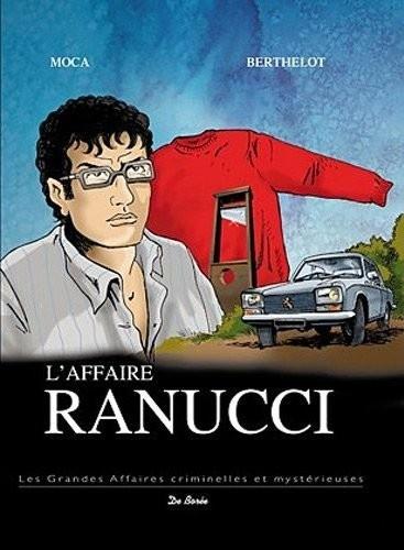 *L'affaire Ranucci, série les grandes affaires criminelles et mystérieuses. Cliquez sur l'image pour écouter l'émission.