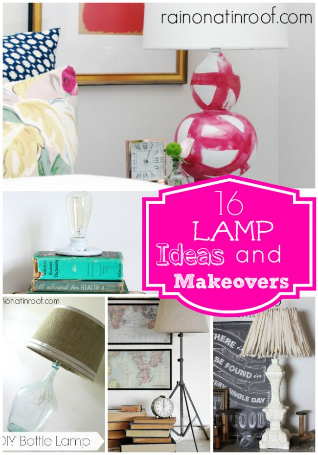 16 DIY Lamp Makeovers and Ideas {rainonatinroof.com} #lamps