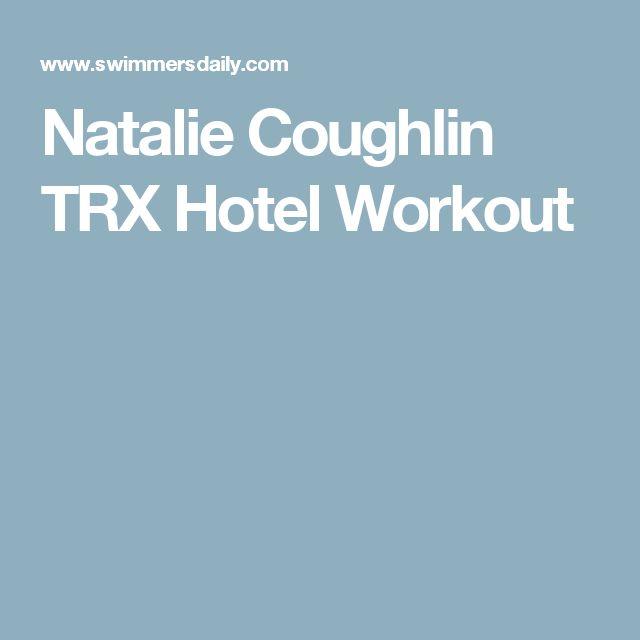 Natalie Coughlin TRX Hotel Workout