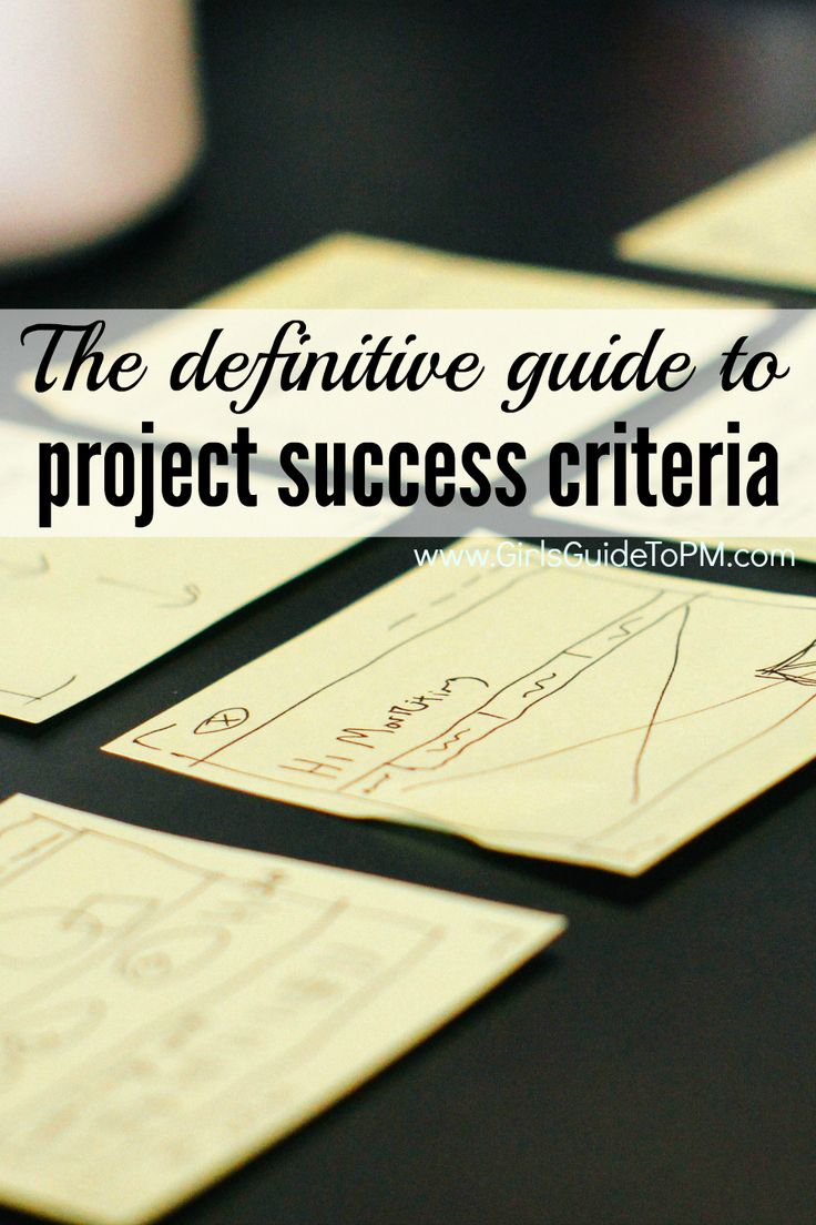 What makes a project successful? You need to first define what success means to you. Read this definitive guide to creating success criteria and get your next project off to a great start