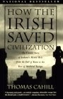 """""""How the Irish Saved Civilization""""  by Thomas Cahill"""
