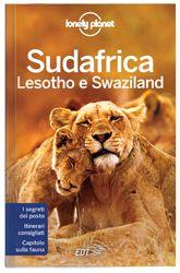 """Sudafrica, Lesotho e Swaziland - """"I leoni, l'arte nelle township, la Table Mountain avvolta dalle nuvole, le dune del Kalahari, le cerimonie swazi e zulu: i tre paesi dell'Africa meridionale promettono avventura, cultura e paesaggi indimenticabili."""" James Bainbridge, Autore Lonely Planet"""