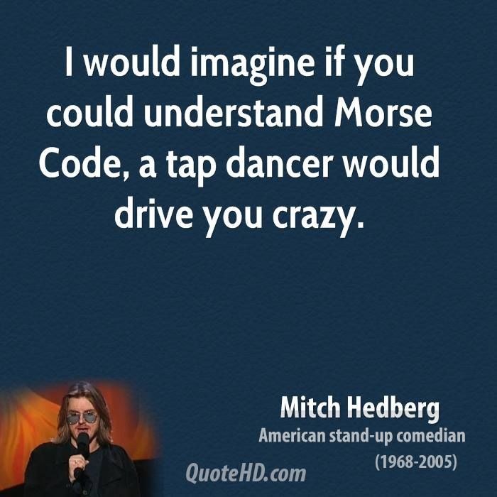 More Mitch Hedberg