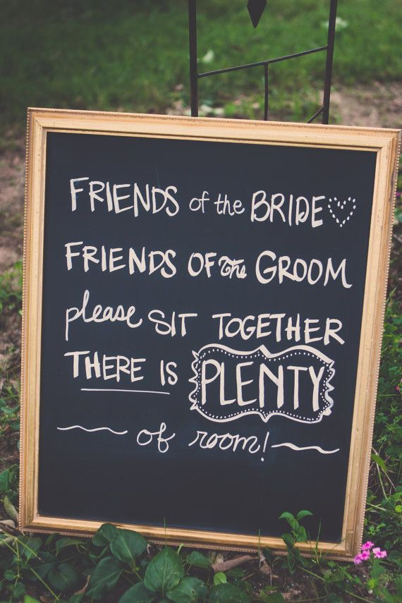 Wedding Ceremony Seating Sign by CHALKdesignsBYme on Etsy, $25.00