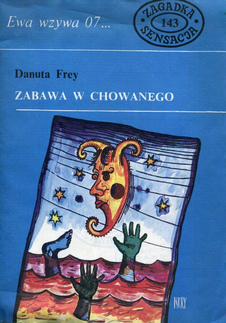 """""""Zabawa w chowanego"""" Danuta Frey, Cover by Jerzy Rozwadowski Book series Ewa wzywa 07....  Published by Wydawnictwo Iskry 1988"""