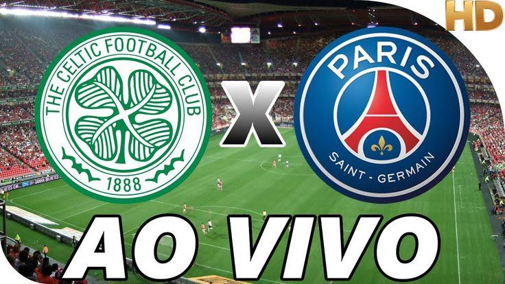 Assistir Celtic x PSG Ao Vivo Online Grátis - Link do Jogo: http://www.aovivotv.net/assistir-jogo-paris-saint-germain-ao-vivo/  I N S C R E V A - S E : https://goo.gl/pPjS1J