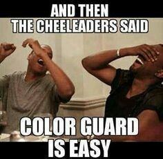 Cheerleaders vs. Color guard... enough said