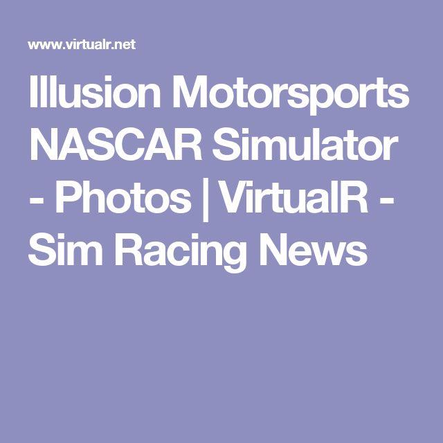 Illusion Motorsports NASCAR Simulator - Photos | VirtualR - Sim Racing News