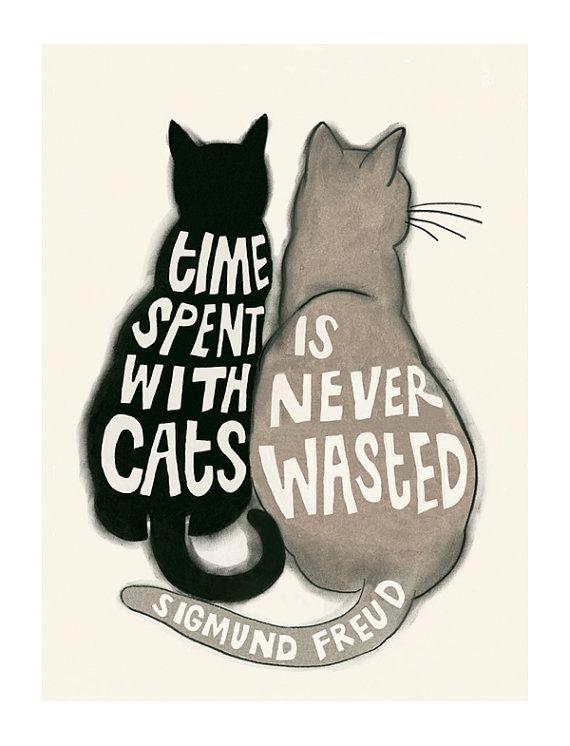 Typografie Cat Illustration - Cat-Druck - Zeit verbracht mit Katzen ist nie verschwendet - Sigmund Freud  4 x 6 = 10 X 15 cm Print auf schweres 170gsm mattes Papier.  4 zu 3 verkaufen! Kaufen Sie 3 alle die gleiche Größe in meinem Shop druckt und erhalten Sie anderen kostenlos! Kaufen Sie nicht Ihre vierte gratis drucken - lassen Sie mich in den Anmerkungen bei der Anreise wissen heraus als Ihr kostenloses