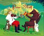 Sergei Prokofiev's Peter And The Wolf by Janet Schulman, illustrated by Peter Malone