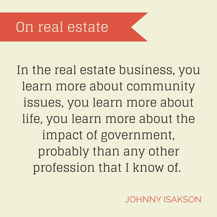 Johnny Isakson quote - Real Estate Quote Real Estate Advice - real estate business plan
