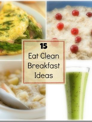 15 Eat Clean Breakfast Ideas | runtothefinish.com