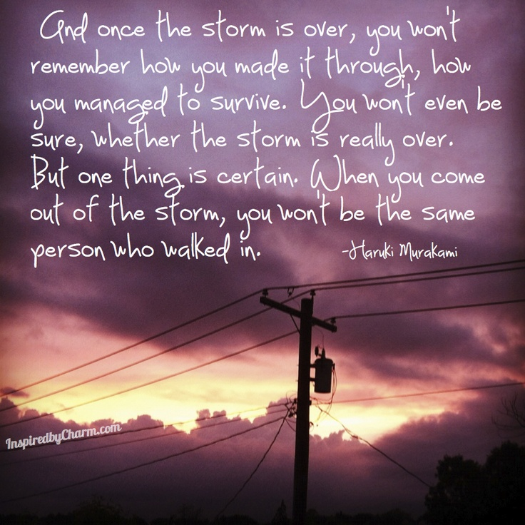 And once the storm is over..