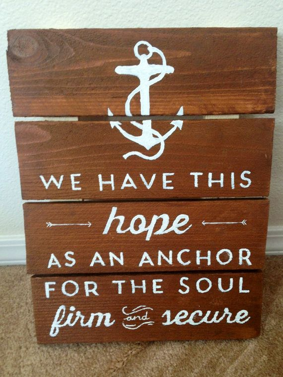 Hope+As+An+Anchor+Handmade+Wood+Sign+by+collenelarson+on+Etsy,+$20.00