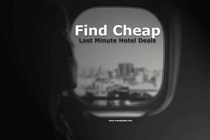 find cheap hotels last minute deals online - www.travelpeeks.com/p/hotels-booking-canada-uk-usa-online.html
