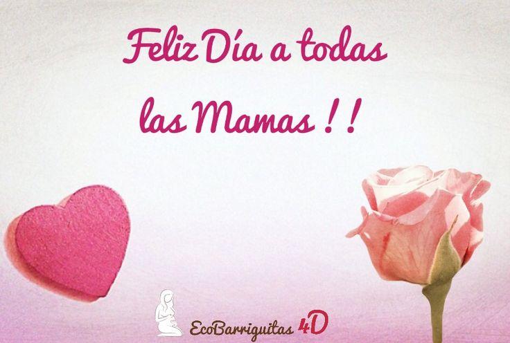 Feliz día a todas las mamas desde EcoBarriguitas4D - Ecografia 4D Zaragoza