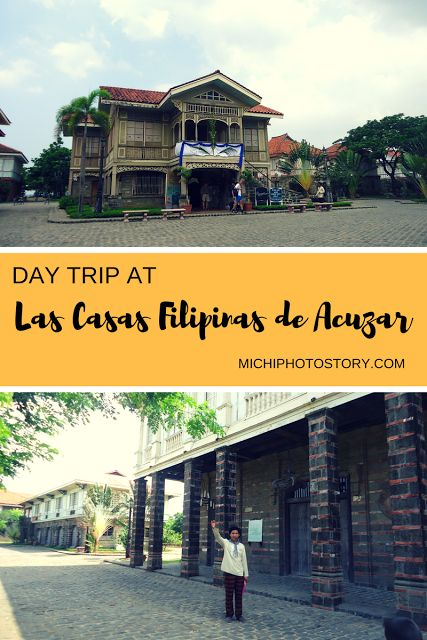 Michi Photostory: Day Trip in Las Casas Filipinas de Acuzar