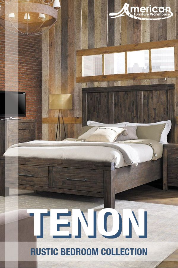 Find Big Style For Your Small Space At American Furniture Warehouse Shop The Tenon Rustic Collection At Any Of Ou Bedroom Sets 5 Piece Bedroom Set Bedroom Set