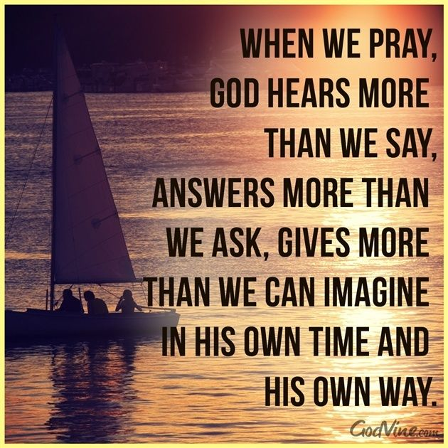Our God is so Good . . . A God of Love, Mercy and Grace.  The God Who made us inclines His Ear to hear our prayers.  We are so very blessed!