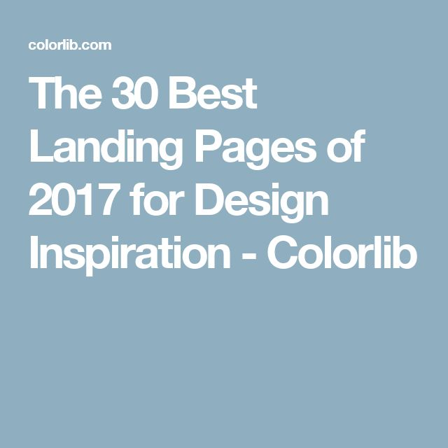 The 30 Best Landing Pages of 2017 for Design Inspiration - Colorlib